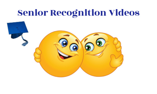 Senior Recognition videos